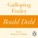 Galloping Foxley (A Roald Dahl Short Story) - eAudiobook