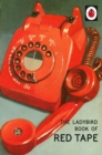 The Ladybird Book of Red Tape - Book