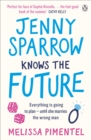 Jenny Sparrow Knows the Future - Book
