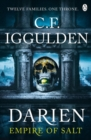 Darien : Twelve Families. One Throne. Empire of Salt Book I - Book