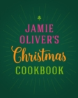 Jamie Oliver's Christmas Cookbook - eBook