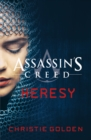 Heresy : Assassin's Creed Book 9 - eBook