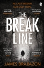 The Break Line : Ant Middleton meets Capture or Kill, Tom Marcus - Book