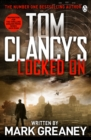 Locked On : INSPIRATION FOR THE THRILLING AMAZON PRIME SERIES JACK RYAN - eBook