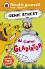 Mr Slater, Gladiator: Genie Street: Ladybird Read it yourself - eBook