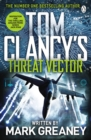 Threat Vector : INSPIRATION FOR THE THRILLING AMAZON PRIME SERIES JACK RYAN - eBook