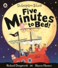Five Minutes to Bed! A Ladybird Skullabones Island picture book - Book