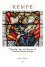 Kempe : The Life, Art and Legacy of Charles Eamer Kempe - Book