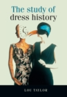 The Study of Dress History - Book