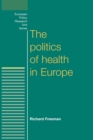 The Politics of Health in Europe - Book