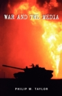 War and the Media : Propaganda and Persuasion in the Gulf War - Book