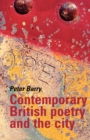 Contemporary British Poetry and the City - Book
