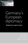Germany'S European Diplomacy - Book