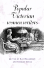 Popular Victorian Women Writers - Book