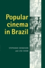Popular Cinema in Brazil, 1930-2001 - Book