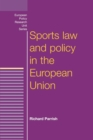 Sports Law and Policy in the European Union - Book
