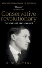 Conservative Revolutionary : The Lives of Lewis Namier - Book