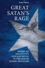 Great Satan's Rage : American Negativity and Rap/Metal in the Age of Supercapitalism - Book
