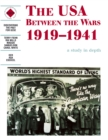 The USA Between the Wars 1919-1941: A depth study - Book