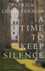 A Time to Keep Silence - Book