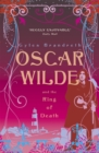 Oscar Wilde and the Ring of Death : Oscar Wilde Mystery: 2 - Book