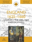 England 1625-1660: Charles I, The Civil War and Cromwell - Book