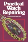 Practical Watch Repairing - Book