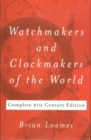 Watchmakers & Clockmakers of the World - Book
