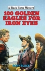 100 Golden Eagles for Iron Eyes - Book