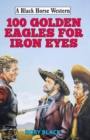 102 Golden Eagles for Iron Eyes - eBook