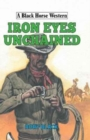 Iron Eyes Unchained - Book