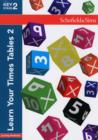 Learn Your Times Tables 2 - Book