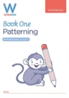 WriteWell 1: Patterning, Early Years Foundation Stage, Ages 4-5 - Book