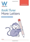 WriteWell 3: More Letters, Early Years Foundation Stage, Ages 4-5 - Book