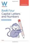 WriteWell 4: Capital Letters and Numbers, Year 1, Ages 5-6 - Book