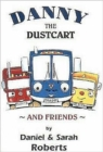 Danny the Dustcart and Friends - Book