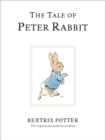 The Tale Of Peter Rabbit : The original and authorized edition - Book