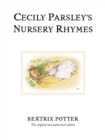 Cecily Parsley's Nursery Rhymes : The original and authorized edition - Book
