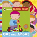 Toddler Touch: Out and About - Book