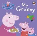Peppa Pig: My Granny - Book