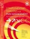 Complementary Therapies for Pain Management E-Book : An Evidence-Based Approach - eBook