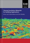 Thermal Insulation Materials for Building Applications: The Complete Guide - Book