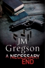 A Necessary End: A Percy Peach Police Procedural - Book