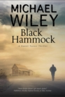 Black Hammock : A Noir Thriller Series Set in Jacksonville, Florida - Book