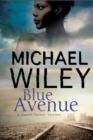 Blue Avenue: First in a Noir Mystery Series Set in Jacksonville, Florida - Book