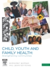 Child, Youth and Family Health: Strengthening Communities - eBook