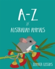 A-Z of Australian Animals - Book