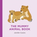 The Mummy Animal Book - Book