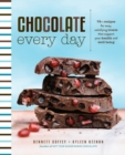 Chocolate Every Day : 85+ Plant-Based Recipes for Cacao Treats that Support Your Health and Well-Being - Book