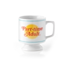 Part-time Adult Ceramic Mug - Book